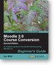 _Moodle 2.0 Course Conversion