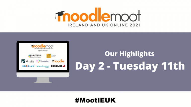 """Graphic showing moodlemoot logo and a desktop showing the MootIEUK sponsors, and text reading """"Our highlights, Day 2 - Tuesday 11th"""""""