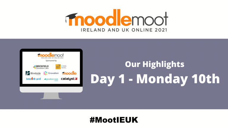 """Graphic showing moodlemoot logo and a desktop showing the MootIEUK sponsors, and text reading """"Our highlights, Day 1 - Monday 10th"""""""